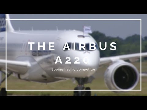 BREAKING: Airbus REVEALS The A220-100/300!