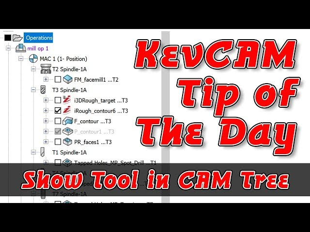 Tip of the Day - Show Tool in CAM Tree