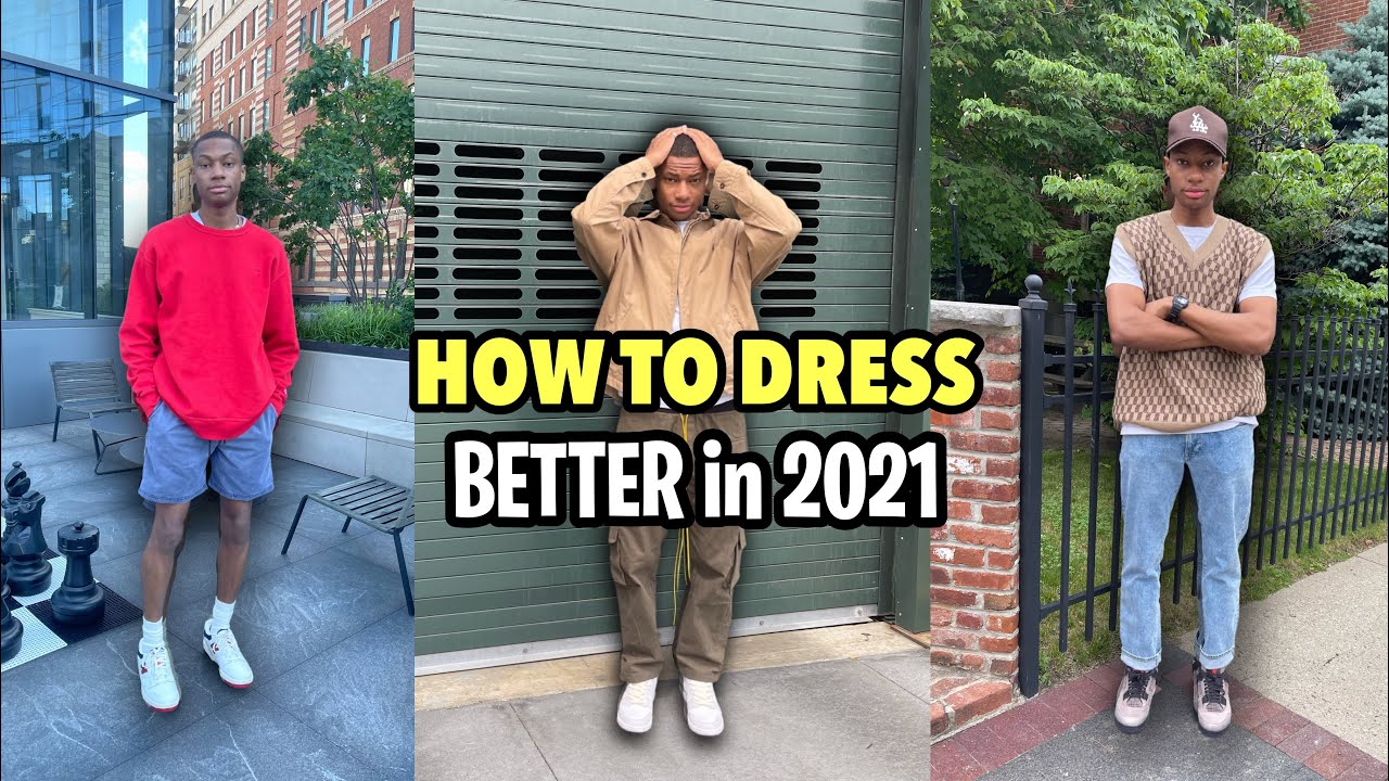 6 Ways To *INSTANTLY* Dress Better in 2021