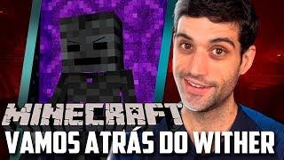 Minecraft 1.14 #32 - Vamos Atras do Wither Boss, Esqueleto Murcho e Mais