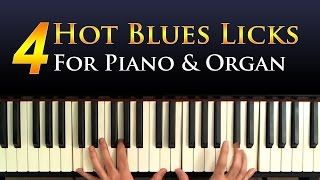 Four Hot Blues Licks for Piano and Organ