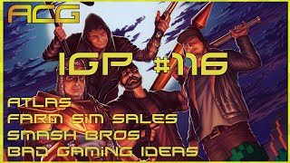 Atlas, Christmas Stream, Giveaways,Farm Sim Sales, Smash Bros - International Gaming Podcast 116