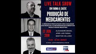 TALK SHOW - 17 JUNHO 2020 - PRODUÇÃO DE MEDICAMENTOS