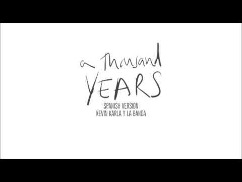 A Thousand Years (spanish version) - Kevin Karla & La Banda (Audio)