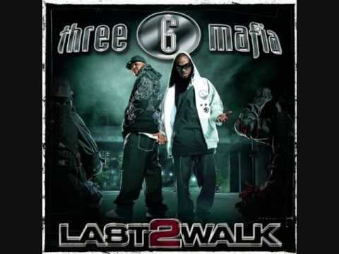 Three 6 Mafia  Lolli Lolli Pop That Body feat Project Pat, Young D, Superpower  Last 2 Walk