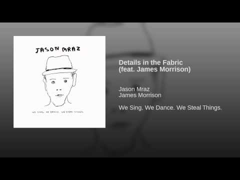 Details in the Fabric (feat. James Morrison)
