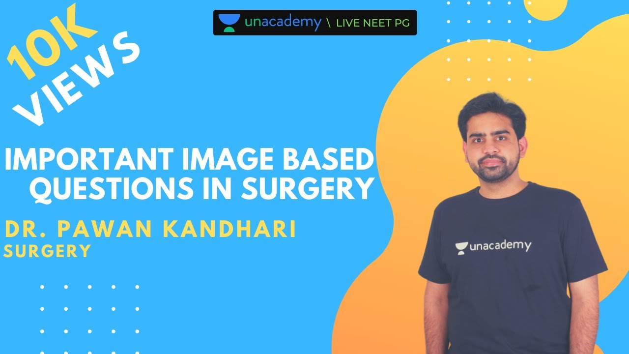 NEET PG | Surgery | Important image based questions in general surgery by Pawan Kandhari #Generalsurgery