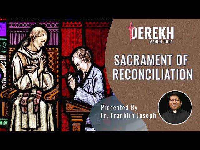 Sacrament of Reconciliation || Derekh (March) || Catholic Focus