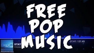 Static Love - Choices FREE Pop Music For Monetize