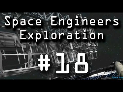 "Space Engineers: Exploration 18 ""MASSIVE Drill Ship"""