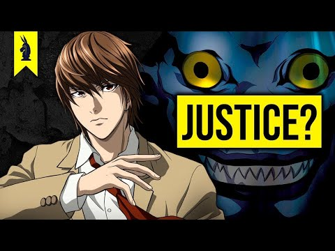 The Philosophy of Death Note – What Is Justice? – Wisecrack