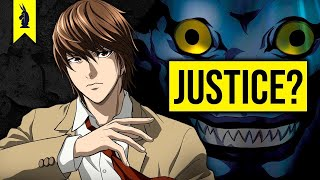 The Philosophy of Death Note - What Is Justice? - Wisecrack Edition