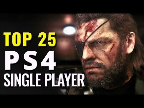 Top 25 Best Single Player PS4 Games