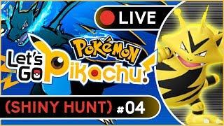 (FAIL) SHINY HUNTING ELECTABUZZ!! - LIVE POKÉMON LET´S GO PIKACHU #04 w/ Titos