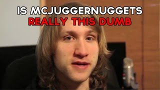 McJuggerNuggets, Really This Dumb? 1
