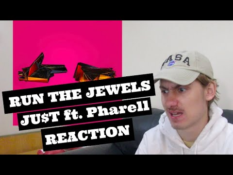 Run the Jewels- JU$T ft. Pharell and Zack de la Rocha (Reaction / Track Review)