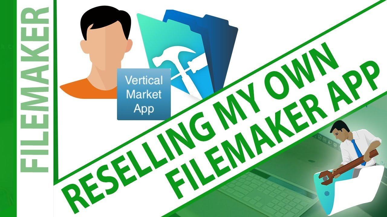 Reselling My Own FileMaker App - Try FileMaker Video Series