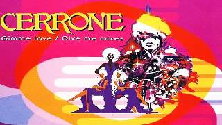 Cerrone - Gimme Love [Spiller. Drink It Mix + Drink It Beat]