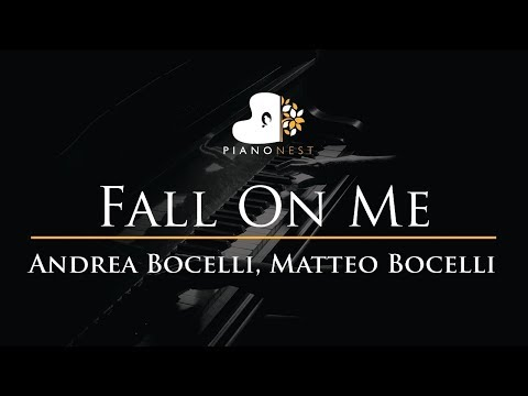 Andrea Bocelli, Matteo Bocelli - Fall On Me - Piano Karaoke / Sing Along Cover with Lyrics