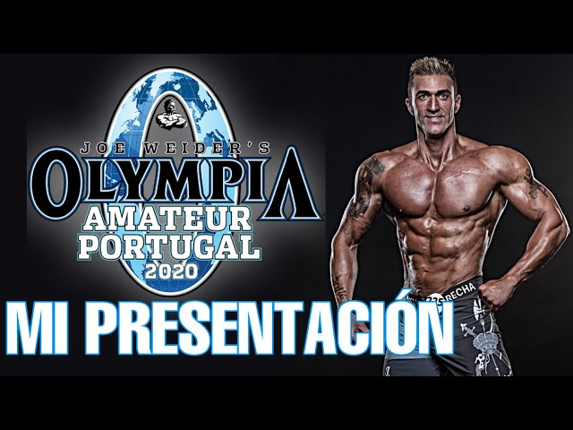 Mr. Olympia A. Portugal 2020 MI PRESENTACIÓN