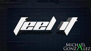 FL Studio 11 - Feel It [FREE DOWNLOAD]