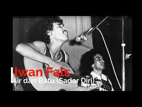 Iwan Fals - Air dan Batu (Sadar Diri) + Lirik - Lagu Tidak Beredar