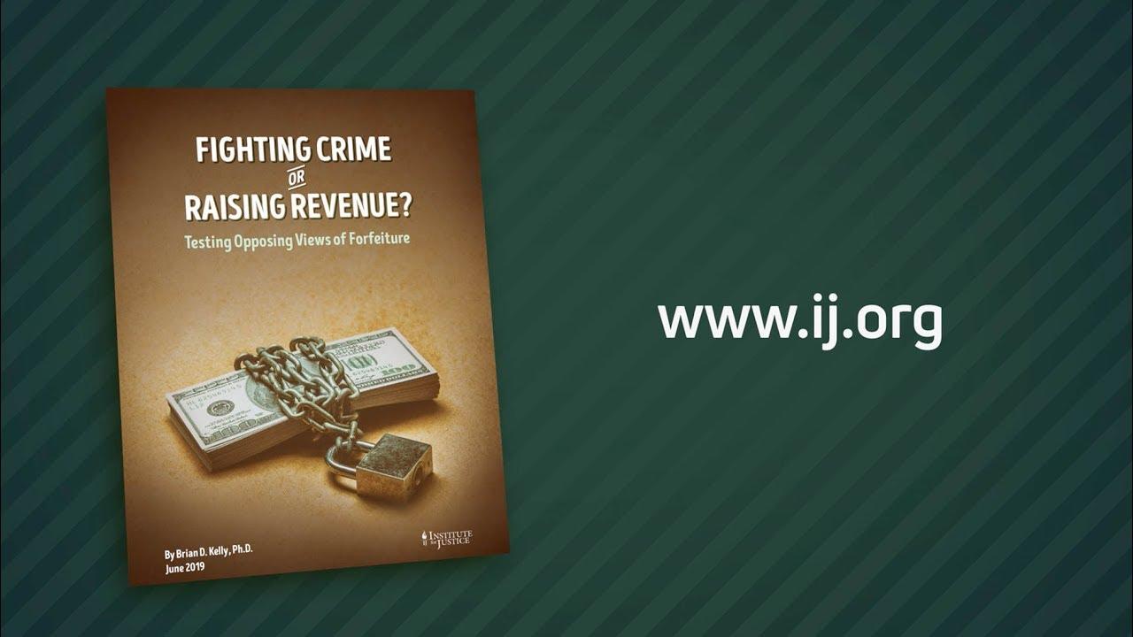 Fighting Crime or Raising Revenue? - Institute for Justice