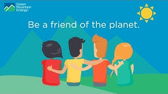 Green Mountain Energy: Be a Friend of the Planet