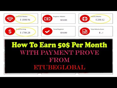 How To Earn 50$ Per Month with Payment Prove From ETUBEGLOBAL - Technical Tunes