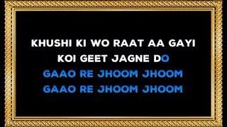 Khushi Ki Woh Raat Aa Gayi - Karaoke - Dharti Kahe Pukar Ke - Mukesh