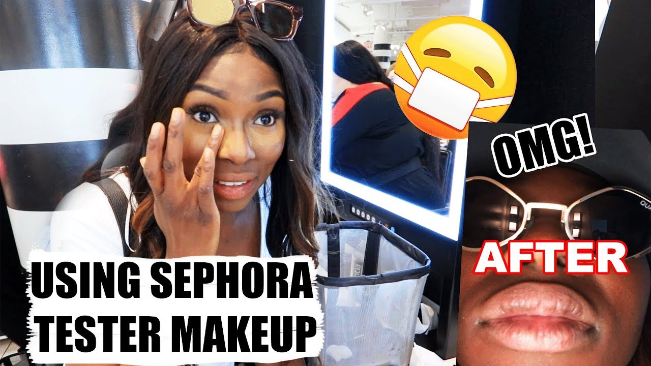I TRIED TO USE SEPHORA TESTER MAKEUP... I LOOKED CUTE UNTIL IT ALL WENT WRONG