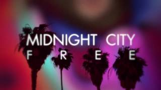 Midnight City - Free (Preview)