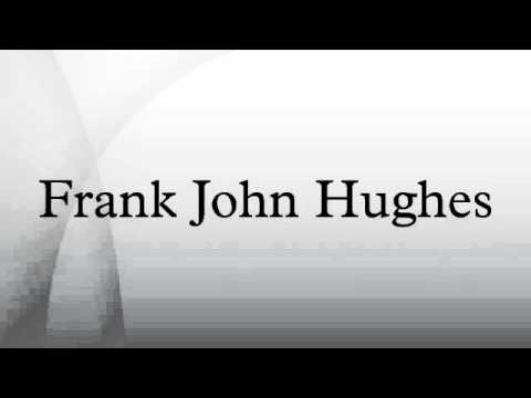 Frank John Hughes