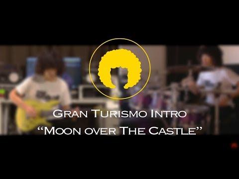 Gran Turismo Intro Moon Over the Castle PianoGuitarDrums