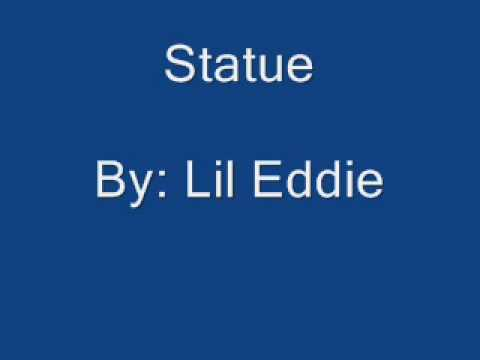 Lil Eddie - Statue [lyrics]