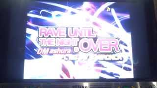 [Pump It Up 2015 PRIME] Rave Until the Night is Over D17