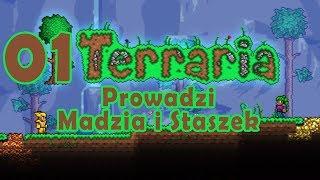 Terraria #01 - Zaczynamy przygodę! /w Staszek