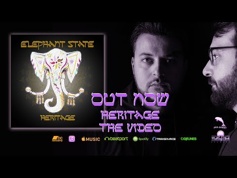Elephant State - Heritage - New Single & Video - EDM Dance Music