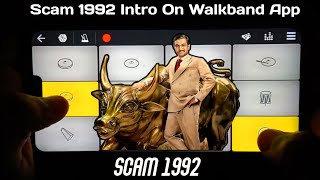 Scam 1992 - Intro Theme In Walkband | The Harshad Mehta Story | Piano + Drumming Cover