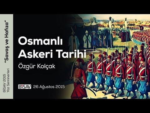 Osmanlı Askeri Tarihi | Özgür Kolçak