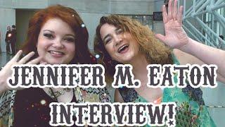 JENNIFER M. EATON INTERVIEW !