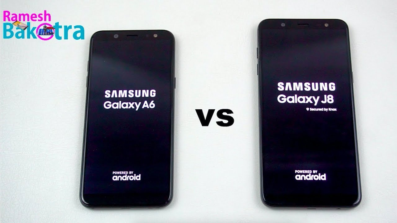 Samsung Galaxy A6 Vs Galaxy J8 Speed Test And Camera Comparison