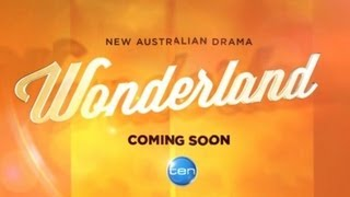 Wonderland - Coming Soon To TEN