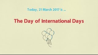 March 21 - The Day of International Days