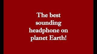 The best sounding headphone, period #canjam