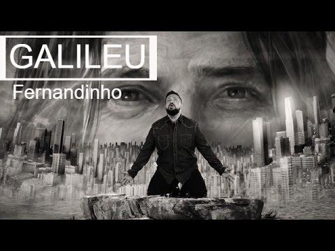FERNANDINHO | GALILEU | CLIPE OFICIAL