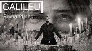 FERNANDINHO | GALILEU