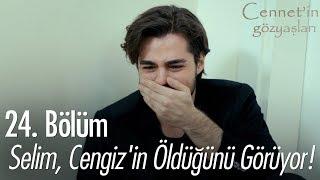 Selim, Cengiz'in öldüğünü görüyor! - Cennet'in Gözyaşları 24. Bölüm
