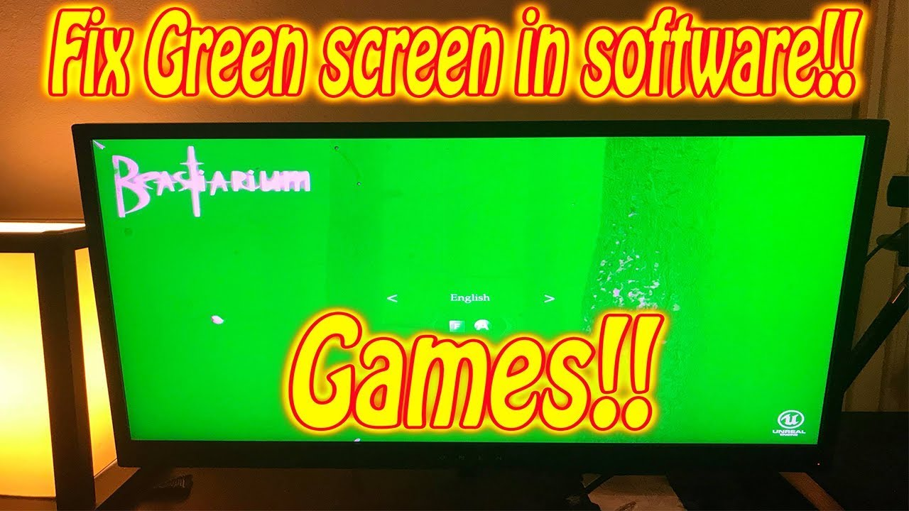 how to fix green screen problem in games software windows 10 | SOLVED