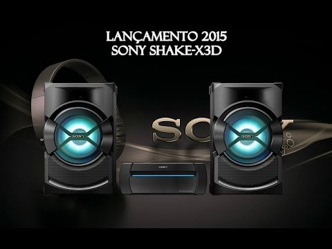 Lançamento 2015 - Mini System Sony SHAKE-X3D